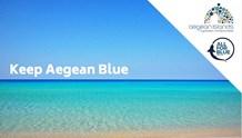 """""""Keep Aegean Blue"""": Περιβαλλοντική εκστρατεία στα νησιά"""