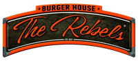 THE REBELS BURGER HOUSE