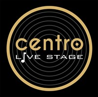 CENTRO LIVE STAGE