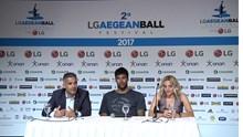 LG AegeanBall Festival 2017 - Συνέντευξη τύπου